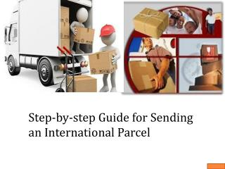 Step-by-step Guide for Sending an International Parcel