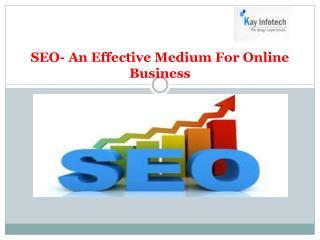 SEO- An Effective Medium For Online Business