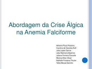Abordagem da Crise  lgica na Anemia Falciforme