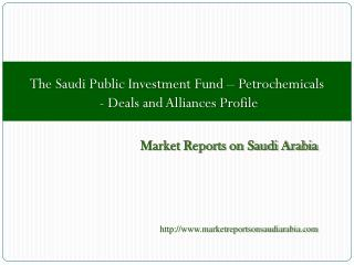 The Saudi Public Investment Fund - Petrochemicals