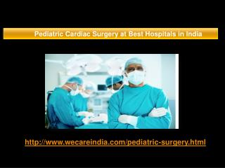 Pediatric Cardiac Surgery Best in India
