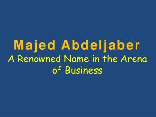 Majed Abdeljaber Entrepreneur