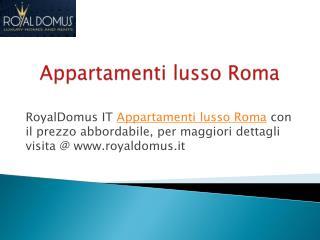 Attico in di lusso e appartamenti in affitto a Roma