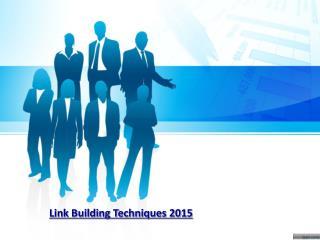 Link Building Techniques 2015