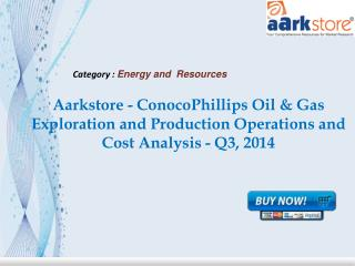 Aarkstore - ConocoPhillips Oil & Gas Exploration and Product