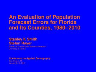 An Evaluation of Population Forecast Errors for Florida and Its Counties, 1980 2010