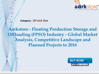 Aarkstore - Floating Production Storage and Offloading (FPSO