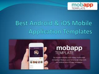 Best Android & iOS Mobile Application Templates