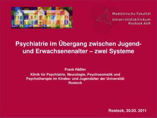 Psychiatrie im  bergang zwischen Jugend- und Erwachsenenalter   zwei Systeme