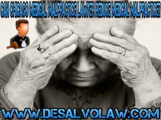 Can Chicago Medical Malpractice Lawyer Reduce Medical Malpra