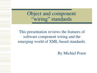 Object and component   wiring  standards