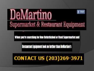 used and remanufactured Equipments, DeMartino Fixtures Resta