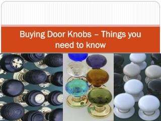 Buying Door Knobs� Things you need to know