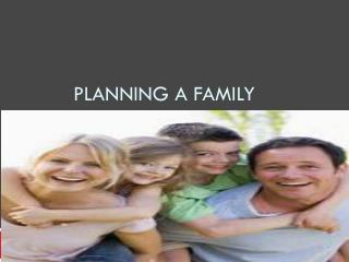 Planning a Family