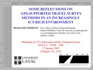 SOME REFLECTIONS ON  GPS-SUPPORTED TRAVEL SURVEY METHODS IN AN INCREASINGLY ICT-RICH ENVIRONMENT