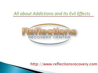 All about Addictions and Its Evil Effects
