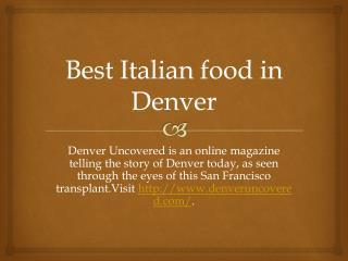 Best Italian food in Denver