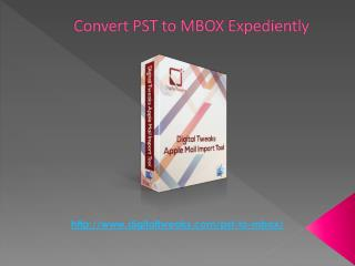 Download PST to MBOX Converter for Mac on Digital Tweaks