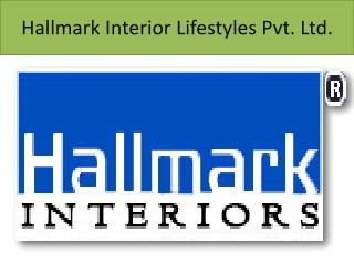 Hallmark Interior Lifestyles Pvt. Ltd.