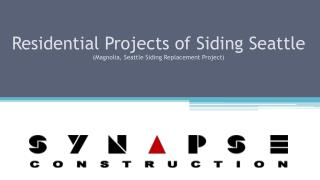 Synapse Construction - Seattle Residential Siding Project (M