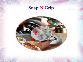 Snap N Grip