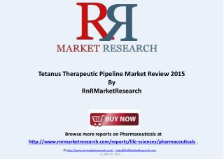 Tetanus Pipeline Market Review, H1 2015