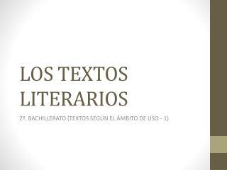 LOS TEXTOS LITERARIOS