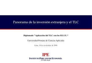 Panorama de la inversi n extranjera y el TLC