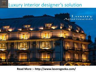 Luxury interior designer's solution