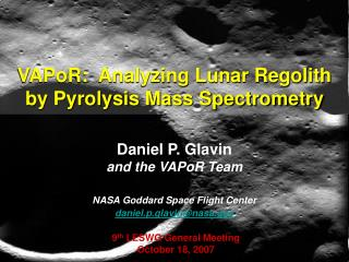 VAPoR:  Analyzing Lunar Regolith by Pyrolysis Mass Spectrometry