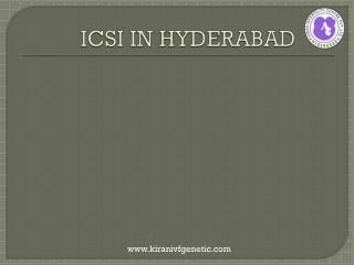 ICSI in hyderabad