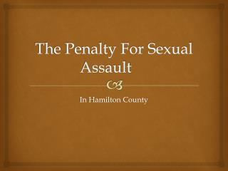 What Is The Penalty For Rape In Hamilton County?