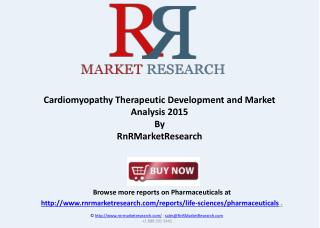 Cardiomyopathy Therapeutic Pipeline, H1 2015