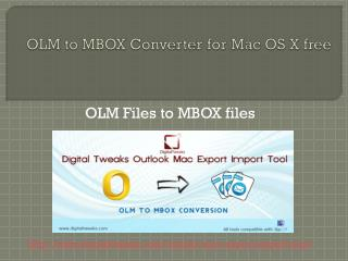 Convert OLM to MBOX by Outlook Mac Export Import Tool