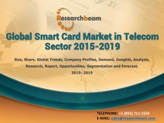 Global Smart Card Market in Telecom Sector 2015-2019