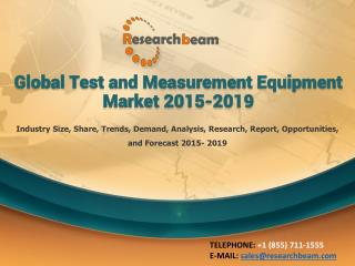 Global Test and Measurement Equipment Market 2015-2019