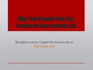 Why You Should Hire Tax Service in Sacramento CA