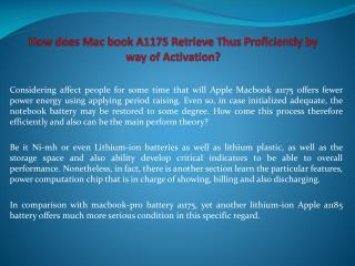 How does Mac book A1175 Retrieve Thus Proficiently