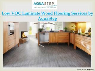Low VOC Laminate Wood Flooring Services by AquaStep