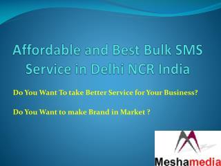 Meshamedia Bulk SMS Service in Delhi