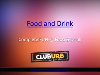 Fun at Food and Drink - Cluburb