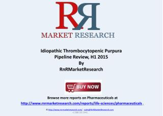 Immune Thrombocytopenic Purpura Pipeline Review 2015