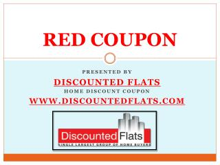 Get Red coupon,Red coupon for discounted homes, Discounted f