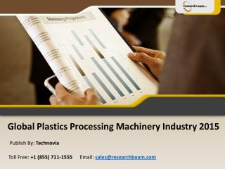 Global Plastics Processing Machinery Industry 2015