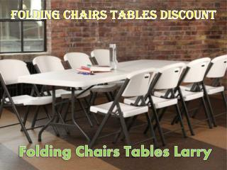 Folding Chairs Tables Larry