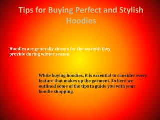 Tips for Buying Perfect and Stylish Hoodies