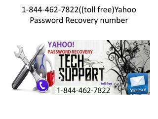 1-844-462-7822 @ Yahoo Password Recovery number
