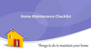 Home maintenance checklist for keeping your home clean