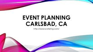 Event Planning Carlsbad, CA,