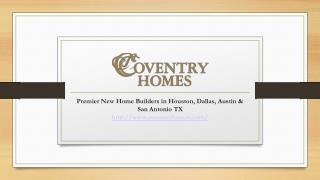 New Homes for Sale in Houston, Dallas - Fort Worth, San Anto